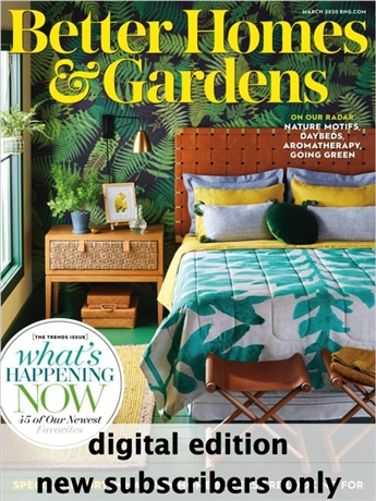 Every issue of Better Homes and Gardens is chock full of decorating advice that helps you make a home where family and friends love to linger, provides do-able and affordable ideas to turn every room in your house into a loving reflection of yourself, and gives you green-thumb know-how to surround yourself in a garden that's your retreat plus all those delicious quick-fixing recipes that update the comfort foods our families long for.